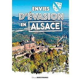 ENVIES D EVASION EN ALSACE
