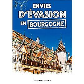 ENVIES D EVASION EN BOURGOGNE