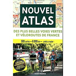 GRAND ATLAS VOIES VERTES ET VELOROUTES FRANCE