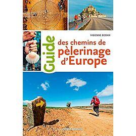 GUIDE DES CHEMINS DE PELERINAGE D EUROPE