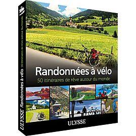 RANDONNEES A VELO EDITION ULYSSE