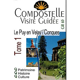 COMPOSTELLE VISITE GUIDEE TOME 1