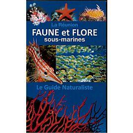 LA REUNION FAUNE FLORE SOUS MARINES