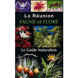 LA REUNION FAUNE FLORE GUIDE NATURALISTE