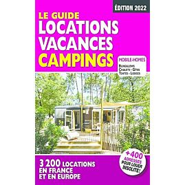 LOCATIONS DE VACANCES CAMPINGS