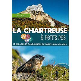 LA CHARTREUSE A PETITS PAS
