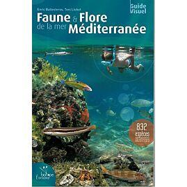 FAUNE ET FLORE DE LA MER MEDITERRANEE