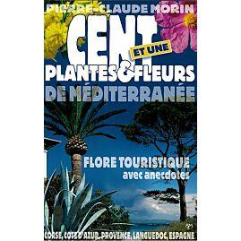 CENT ET UNE PLANTES ET FLEURS MEDITERRANEE