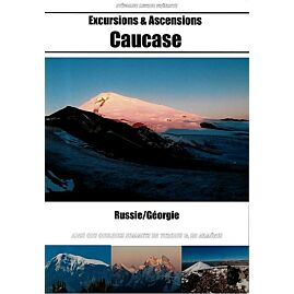 EXCURSIONS ET ASCENSIONS CAUCASE