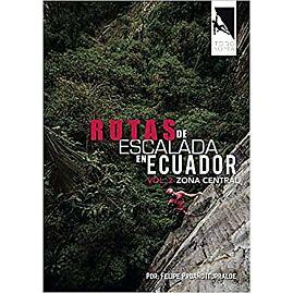 RTAS DE ESCALADA EN ECUADOR ZONA CENTRAL