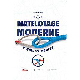 MATELOTAGE MODERNE ET NOEUDS MARINS
