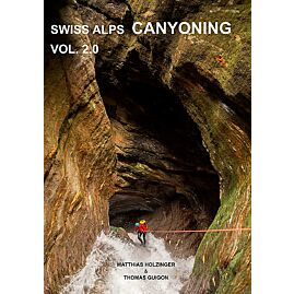 CANYONING SWISS ALPS VOL 2