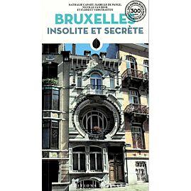 BRUXELLES INSOLITE ET SECRETE