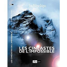 LES CINEASTES DE L IMPOSSIBLE
