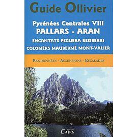 GUIDE OLLIVIER PYRENEES CENTRALES VIII PALLARS ARA