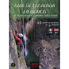 Guia de escalada en Mexico vol 1North