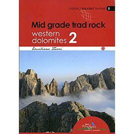 Mid grade trade rock Western Dolomites 2 (N 5)