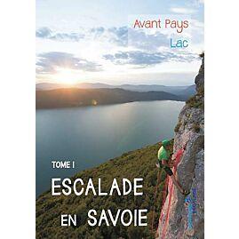 ESCALADE EN SAVOIE T.1