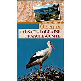 OISEAUX ALSACE LORRAINE FRANCHE COMTE