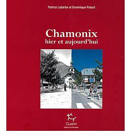 CHAMONIX HIER ET AUJOURD'HUI  E.GUERIN