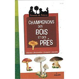 CHAMPIGNONS DES BOIS ET PRES CARNET NATURE