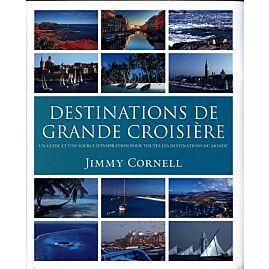 DESTINATIONS DE GRANDE CROISIERE