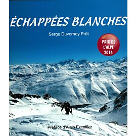 ECHAPPEES BLANCHES