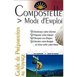 COMPOSTELLE MODE D EMPLOI