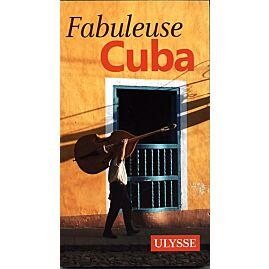 FABULEUSE CUBA E.ULYSSE
