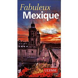 FABULEUSE MEXIQUE E.ULYSSE