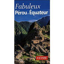 FABULEUSE PEROU EQUATEUR E.ULYSSE
