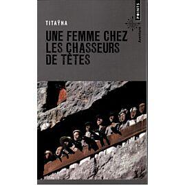 UNE FEMME CHEZ LEX CHASSEURS DE TETES