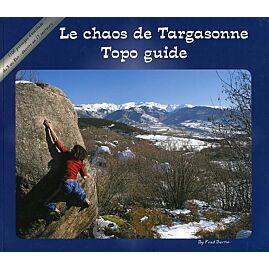 Le chaos de Targasonne Topo Guide