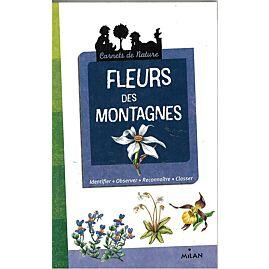 FLEURS DES MONTAGNES CARNET NATURE