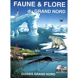 FAUNE FLORE DU GRAND NORD