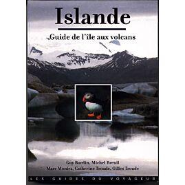 ISLANDE GUIDE DE L'ILE AUX VOLCANS