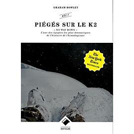 PIEGES SUR LE K2