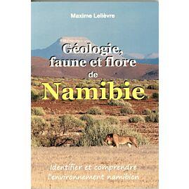 GEOLOGIE FAUNE ET FLORE DE NAMIBIE