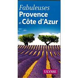 FABULEUSES PROVENCE ET COTE D'AZUR