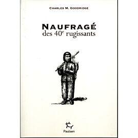 NAUFRAGE DES 40e RUGISSANTS