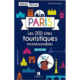 PARIS 200 SITES INCONTOURNABLES