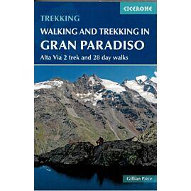 WALKING AND TREKKING GRAN PARADISO