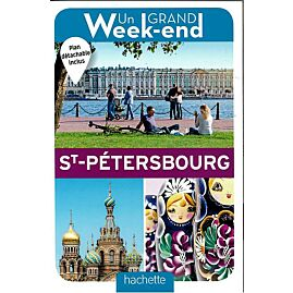 UN GRAND WEEK END A ST PETERSBOURG