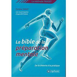 LA BIBLE DE LA PREPARATION MENTALE
