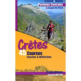 Pyrenees centrales 45 courses faciles a difficile