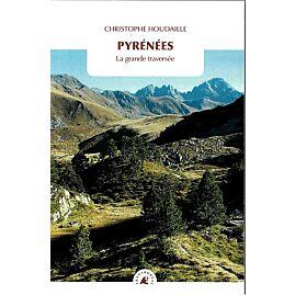 PYRENEES LA GRANDE TRAVERSEE E.TRANSBOREAL