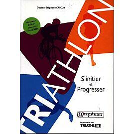 TRIATHLON S'INITIER ET PROGRESSER