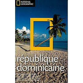 REPUBLIQUE DOMINICAINE NATIONAL GEOGRAPHIC