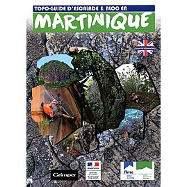 Martinique topo guide d'escalade et bloc