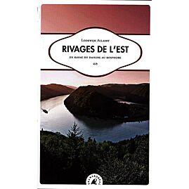 RIVAGES DE L'EST RECIT